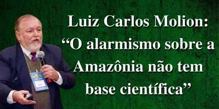"""rof. Molion: """"O alarmismo sobre a Amazônia não tem base científica"""""""