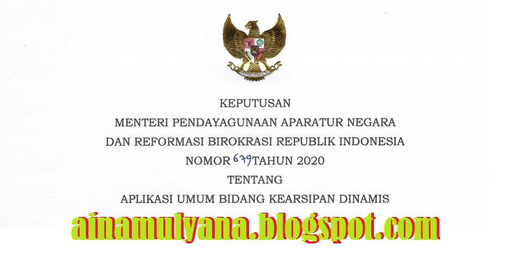 Tentang Aplikasi Umum Bidang Kearsipan Dinamis Kepmenpan RB Nomor 679 Tahun 2020 Tentang Aplikasi Umum Bidang Kearsipan Dinamis