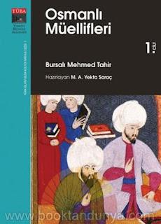 Bursalı Mehmed Tahir - Osmanlı Müellifleri