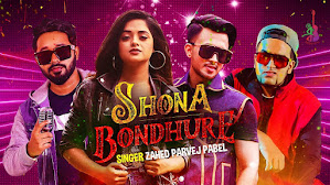 Shona Bondhure Lyrics (সোনা বন্ধুরে) Zahed Parvej Pabel