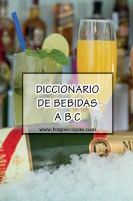 Diccionario de Bebidas (Letras A B C)