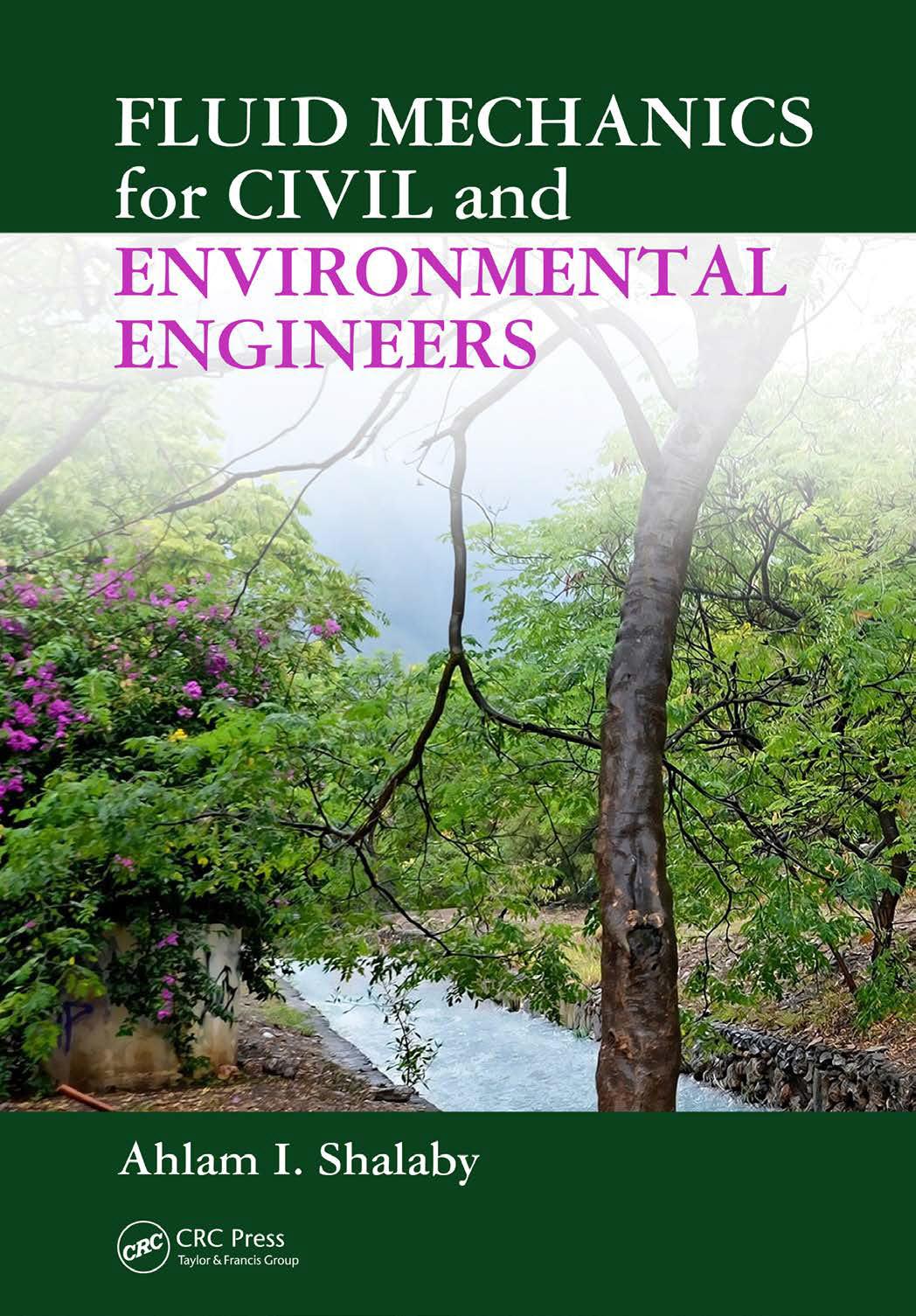 Fluid Mechanics for Civil and Environmental Engineers