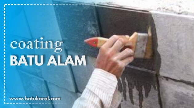 COATING BATU ALAM