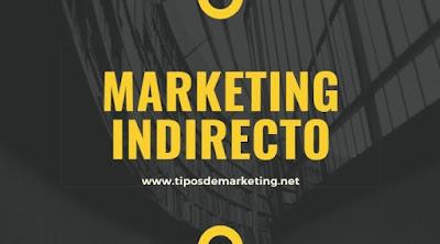 marketing indirecto