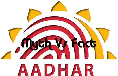 Aadhaar Card Myth Vs Fact