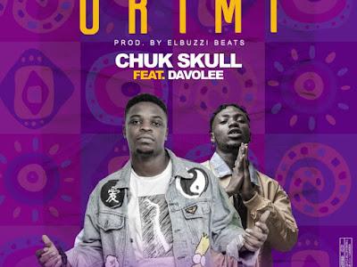 DOWNLOAD MP3: Chuk Skull Ft. Davolee – Ori Mi (Prod. Elbuzzi Beats)