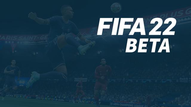 FIFA 22 Beta