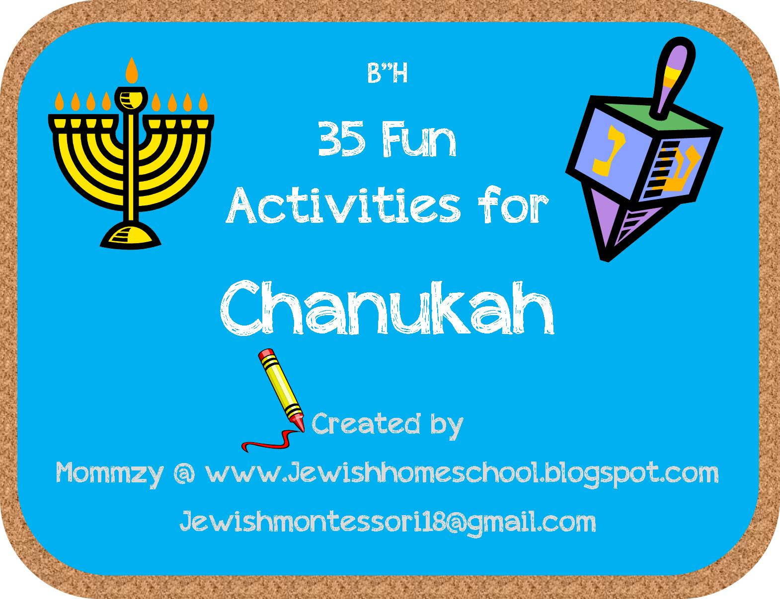 A Jewish Homeschool Blog 35 Fun Activities For Chanukah