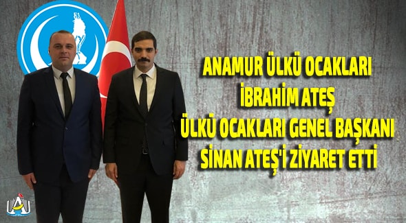 Anamur Haber, Anamur Son Dakika, ANAMUR ÜLKÜ OCAKLARI, SİYASET,