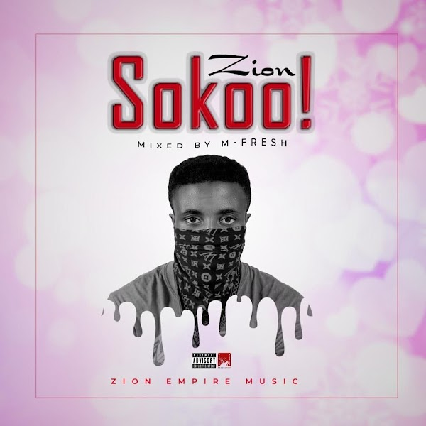 Zion - Sokoo (mixed by m-fresh beatz)