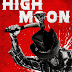 High Moon Trailer Available Now! Releasing on VOD, and Digital 5/14