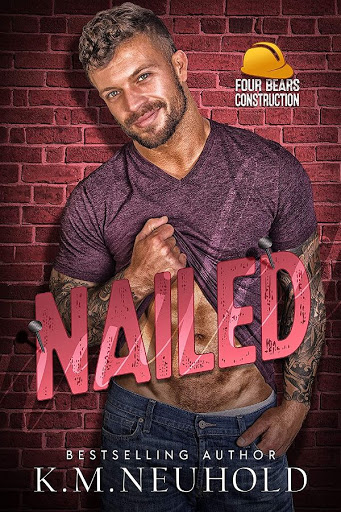 Nailed | Four Bears Construction #2 | K.M. Neuhold