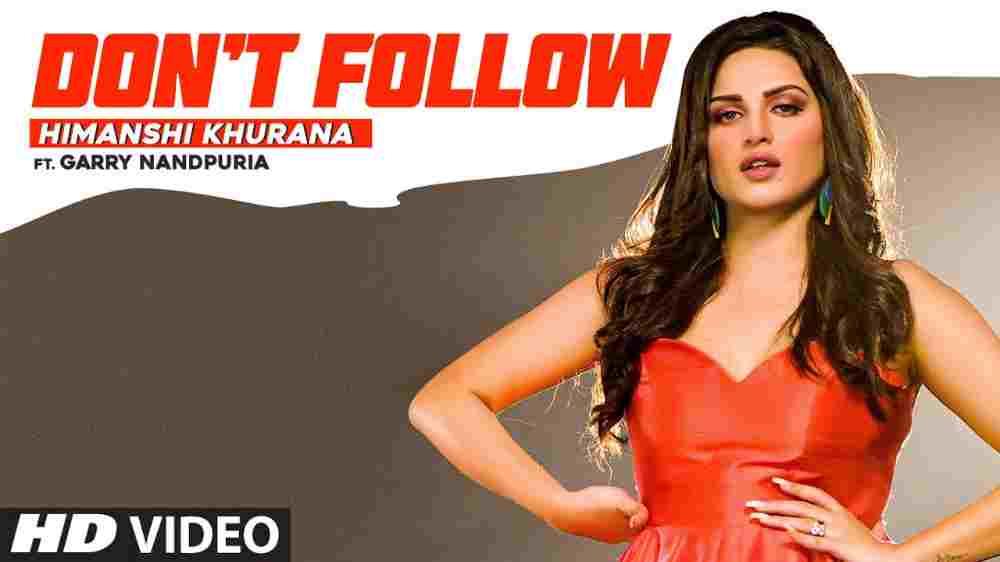 Don't Follow Lyrics - Himanshi Khurana