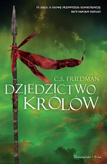 Dziedzictwo królów - Celia Friedman