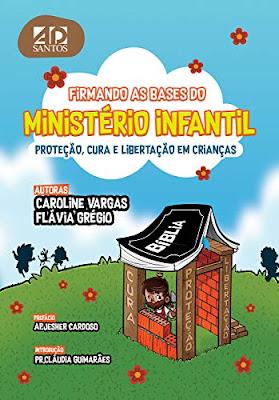 10 Livros que todo Professor Deveria Ler Firmando as Bases do Ministério Infantil
