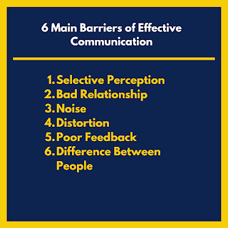 6 Main Barriers of Effective Communication