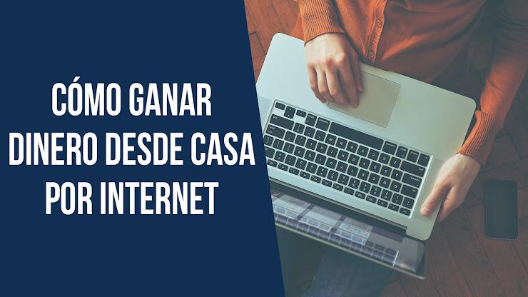 Ideas para generar ingresos desde casa por Internet