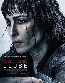 Sinopsis pemain genre Film Close (2019)