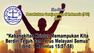 Tema Paskah PGI tahun 2019