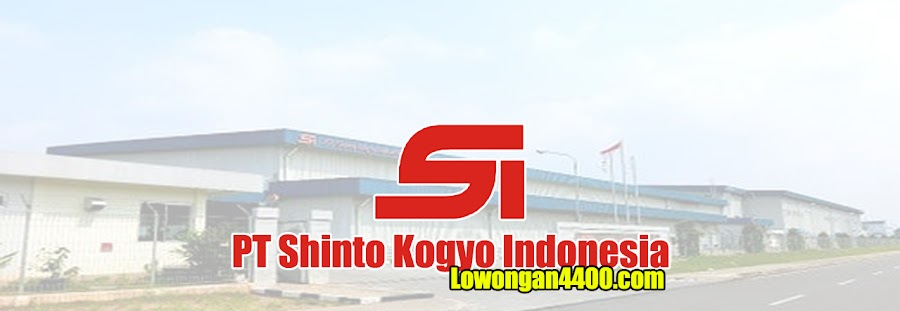 Lowongan Kerja PT Shinto Kogyo Indonesia MM2100