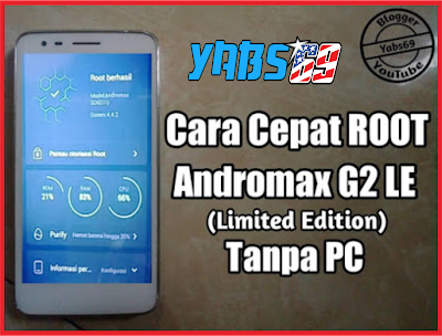 Cara cepat Root Andromax G2 LE(Limited Edition)