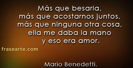 Mario Benedetti – Más que besarla