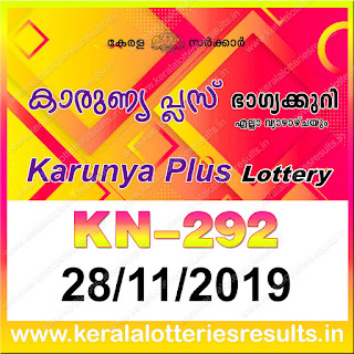 "KeralaLotteriesresults.in, ""kerala lottery result 28 11 2019 karunya plus kn 292"", karunya plus today result : 28-11-2019 karunya plus lottery kn-292, kerala lottery result 28-11-2019, karunya plus lottery results, kerala lottery result today karunya plus, karunya plus lottery result, kerala lottery result karunya plus today, kerala lottery karunya plus today result, karunya plus kerala lottery result, karunya plus lottery kn.292 results 28-11-2019, karunya plus lottery kn 292, live karunya plus lottery kn-292, karunya plus lottery, kerala lottery today result karunya plus, karunya plus lottery (kn-292) 28/11/2019, today karunya plus lottery result, karunya plus lottery today result, karunya plus lottery results today, today kerala lottery result karunya plus, kerala lottery results today karunya plus 28 11 19, karunya plus lottery today, today lottery result karunya plus 28-11-19, karunya plus lottery result today 28.11.2019, kerala lottery result live, kerala lottery bumper result, kerala lottery result yesterday, kerala lottery result today, kerala online lottery results, kerala lottery draw, kerala lottery results, kerala state lottery today, kerala lottare, kerala lottery result, lottery today, kerala lottery today draw result, kerala lottery online purchase, kerala lottery, kl result,  yesterday lottery results, lotteries results, keralalotteries, kerala lottery, keralalotteryresult, kerala lottery result, kerala lottery result live, kerala lottery today, kerala lottery result today, kerala lottery results today, today kerala lottery result, kerala lottery ticket pictures, kerala samsthana bhagyakuri"