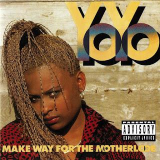 Yo-Yo - Make Way For The Motherlode (1991)