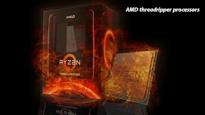 معالجات AMD threadripper processors: