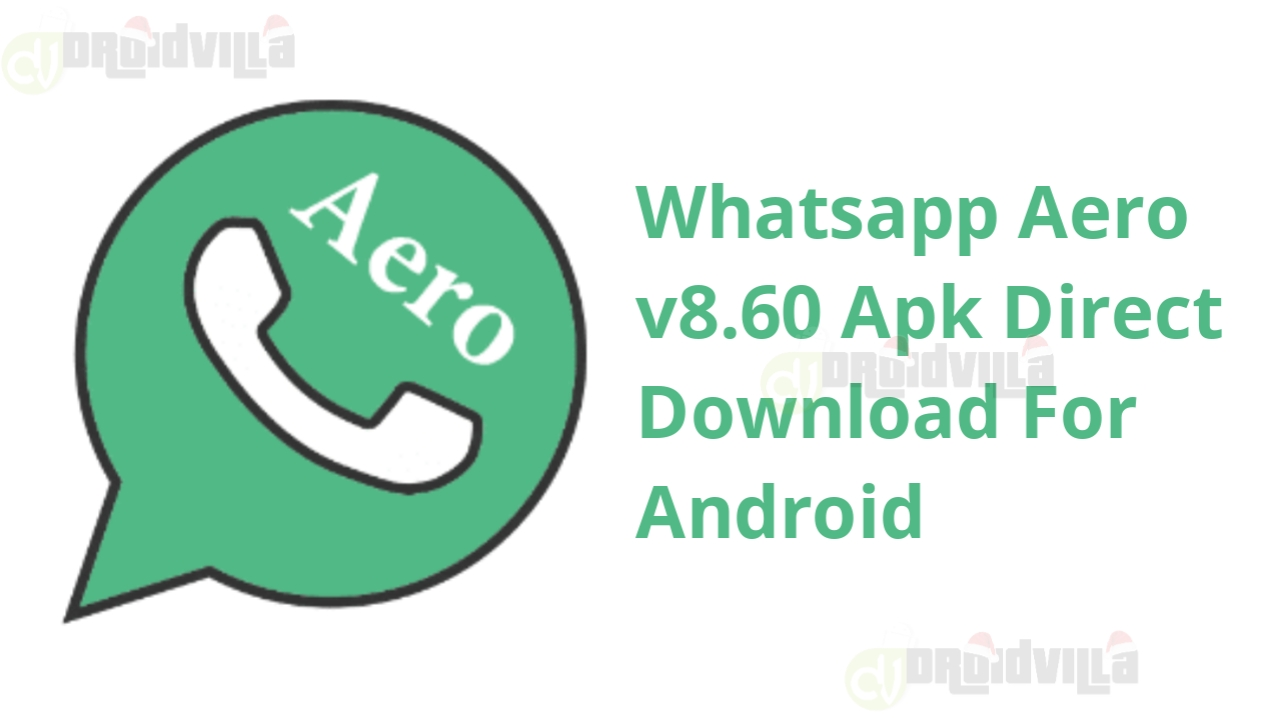 Latest Whatsapp aero v8.60 download