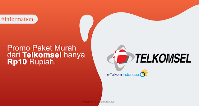 Promo Paket Murah dari Telkomsel hanya Rp10 Rupiah.