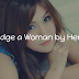 Don't Judge a Woman by Her Looks! Here is Why...