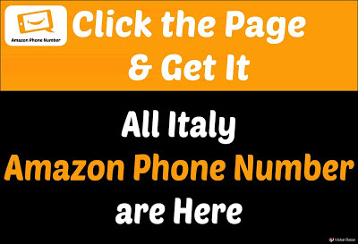 Amazon Phone Number Italy | Get All Italy Amazon Helpline Number are Here