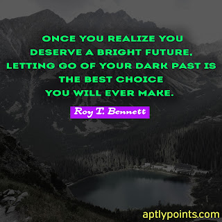 Good Quotes on Life By Roy T Bennett, Aptly Points