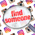 How to Find Someone on Instagram