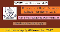 University of Health Sciences, Rohtak Recruitment 2017-186 Senior Resident & Demonstrator