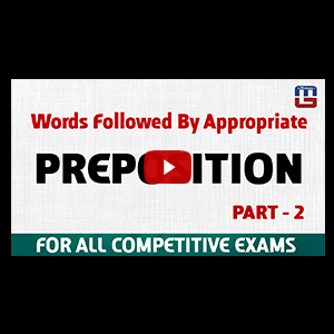 Preposition | Part 2 | Different Words With Their Appropriate Preposition
