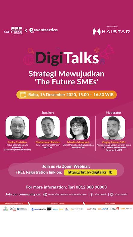 DigiTalks Strategi Mewujudkan The Future SMEs - 16 DES 2020