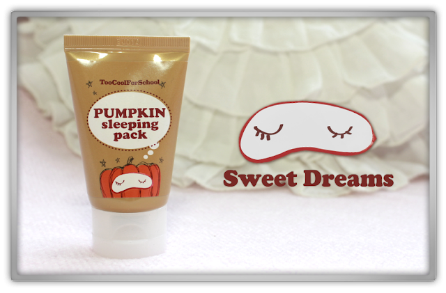 Too Cool For School Pumpkin Sleeping Pack Haul Review 투쿨포스쿨 펌킨 슬리핑 팩 리뷰 Beauty blog blogger korean kbeauty TCFS