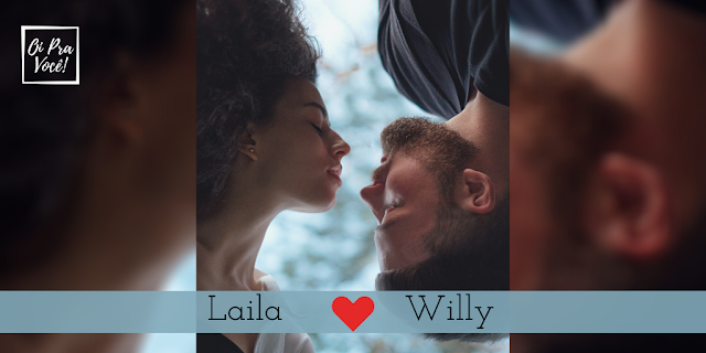Laila e Willy
