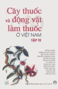 Cây thuốc và động vật làm thuốc ở Việt Nam - Tập 2 - Nhiều Tác Giả