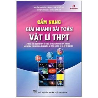 Cẩm Nang Giải Nhanh Bài Toán Vật Lí THPT ebook PDF-EPUB-AWZ3-PRC-MOBI
