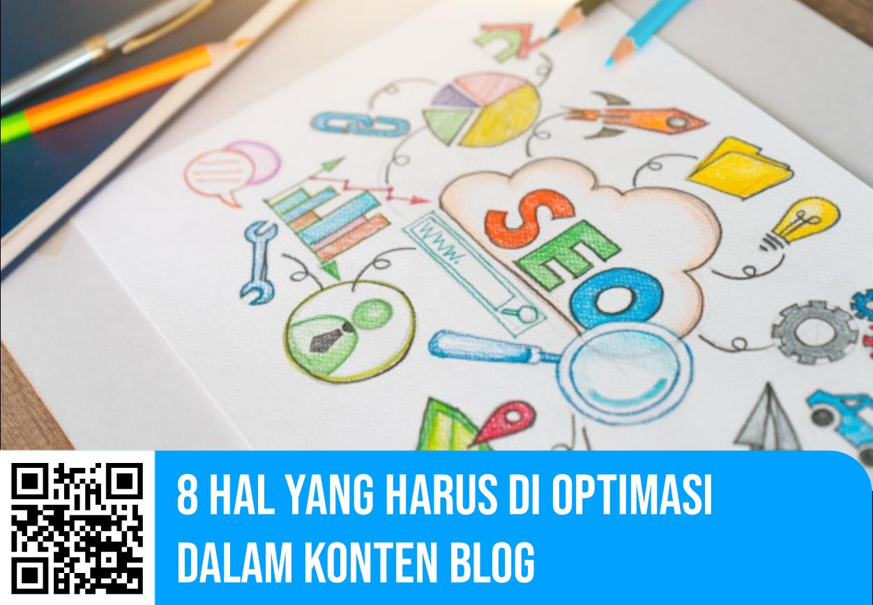 8 Hal Yang Harus di Optimasi Dalam Konten Blog
