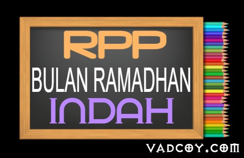 RPP PAI Kelas 5 Semester 1 Tahun 2021/2022, Bulan Ramadhan yang Indah
