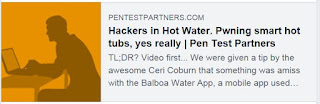 https://www.pentestpartners.com/security-blog/hackers-in-hot-water-pwning-smart-hot-tubs-yes-really/