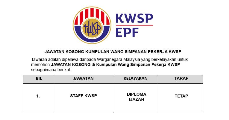 Jawatan Kosong di Kumpulan Wang Simpanan Pekerja (KWSP)