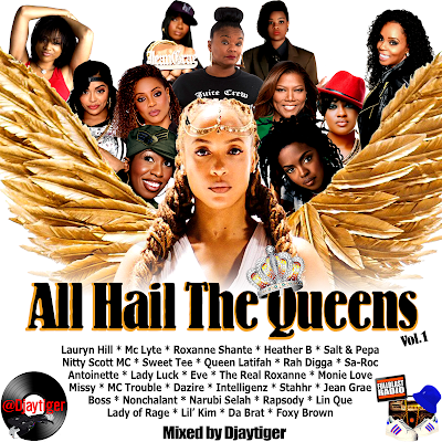 All Hail The Queens Vol 1 (Ladies of Hip Hop 2017 Mix by Djaytiger)