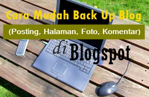 cara mudah back up data blog