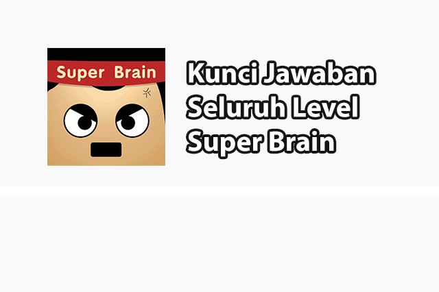 kunci jawaban super brain