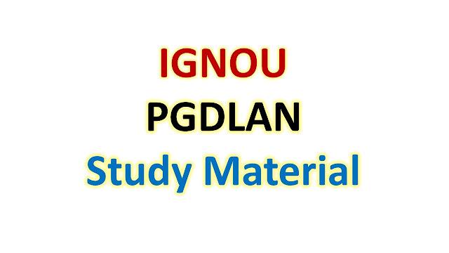 IGNOU PGDLAN Study Material